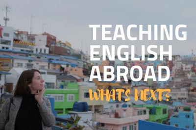 life after teaching english abroad