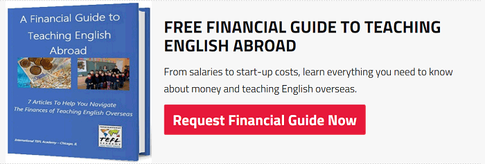 Get your financial guide to teaching English abroad!