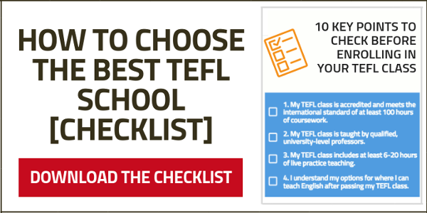 Get this exclusive checklist to help you choose the best TEFL School