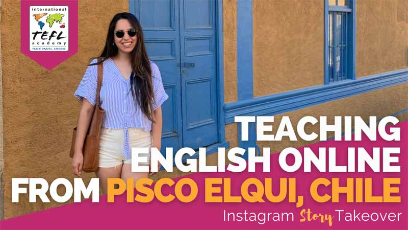 Day in the Life Teaching English Online from Pisco Elqui, Chile with Leslie Mendez